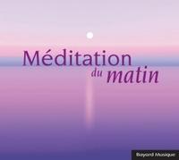 MEDITATION DU MATIN - AUDIO