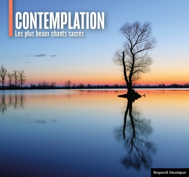 CONTEMPLATION - LES PLUS BEAUX CHANTS SACRES