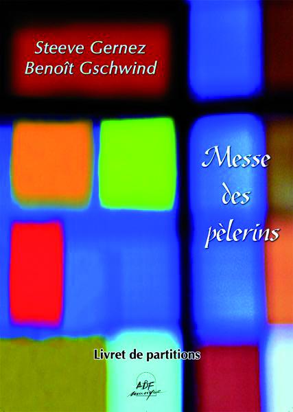 MESSE DES PELERINS - LIVRET DE PARTITIONS