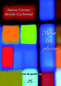 LIVRET DE PARTITIONS - MESSE DES PELERINS