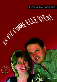 LIVRET DE PARTITIONS - LA VIE COMME ELLE VIENT