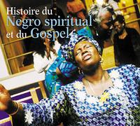 HISTOIRE DU NEGRO SPIRITUAL ET DU GOSPEL ANTHOLOGIE MUSICALE COFFRET DOUBLE CD AUDIO