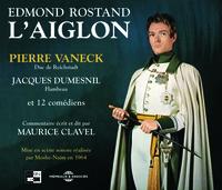 L'AIGLON SUR CD AUDIO AVEC PIERRE VANECK JACQUES DUMESNIL ET 12 COMEDIENS COMMENTAIRES DE MAURICE CL