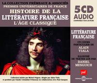 HISTOIRE DE LA LITTERATURE FRANCAISE VOL.3  (COLLECTION PUF-FREMEAUX) L AGE CLASSIQUE - UN COURS PAR