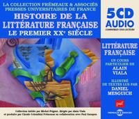 HISTOIRE DE LA LITTERATURE FRANCAISE VOL 7 LE PREMIER XXE SIECLE (COLLECTION PUF-FREMEAUX) - UN COUR