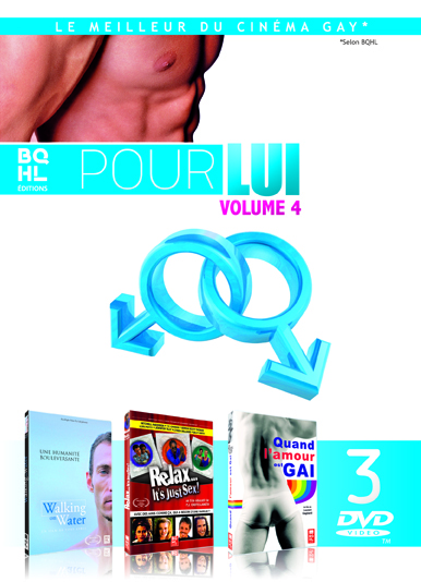 POUR LUI - VOL. 4  - (COFFRET 3 DVD) WALKING ON WATER - RELAX IT'S JUST SEX -  QAU