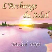 L'ARCHANGE DU SOLEIL - AUDIO