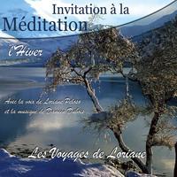 INVITATION A LA MEDITATION - L'HIVER - AUDIO