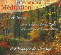 INVITATION A LA MEDITATION - L' AUTOMNE - AUDIO