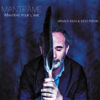 MANTRAME - MANTRAS POUR L'AME - CD - AUDIO