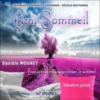 AMI SOMMEIL - POUR APPRENDRE A APPRIVOISER LE SOMMEIL - CD - AUDIO