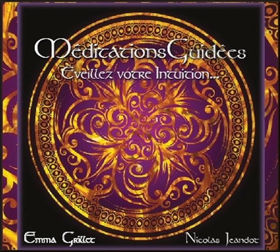MEDITATIONS GUIDEES VOL 2 - EVEILLEZ VOTRE INTUITION... - AUDIO