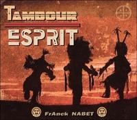 TAMBOUR - ESPRIT - CD - AUDIO