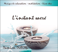 L'INSTANT SACRE - CD - AUDIO