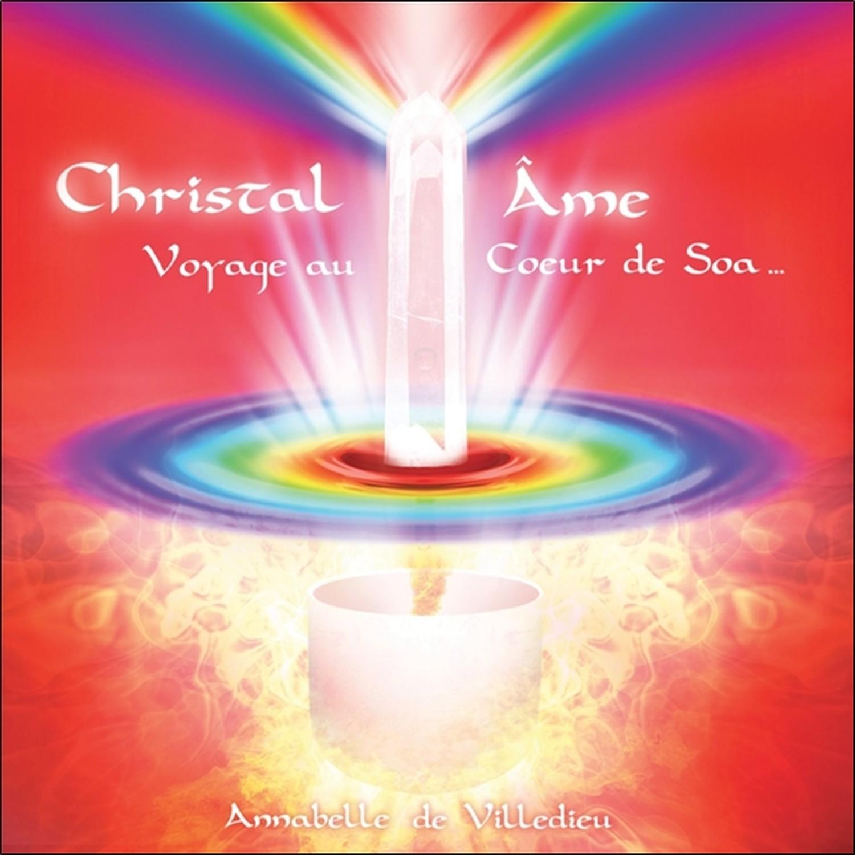 CHRISTAL AME - VOYAGE AU COEUR DE SOA - CD - AUDIO