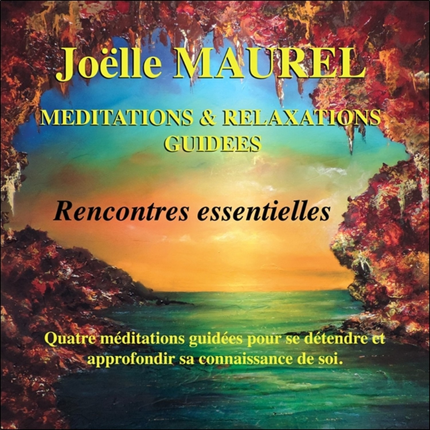 MEDITATIONS & RELAXATIONS GUIDEES - RENCONTRES ESSENTIELLES - CD - AUDIO