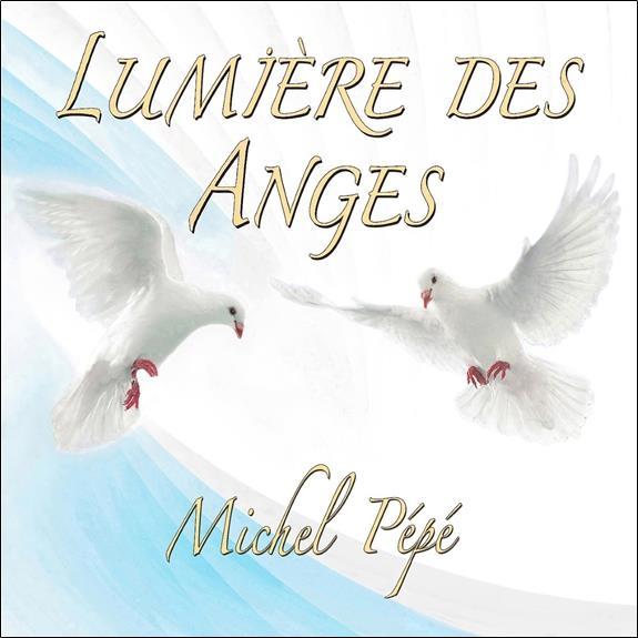LUMIERE DES ANGES - CD - AUDIO
