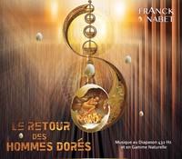 LE RETOUR DES HOMMES DORES - CD - AUDIO