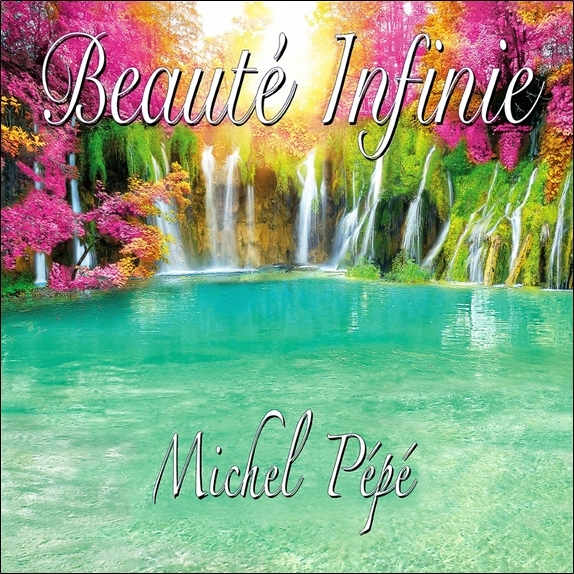 BEAUTE INFINIE - CD - AUDIO