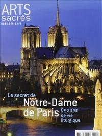 NOTRE DAME DE PARIS - HORS-SERIE ARTS SACRES N 3