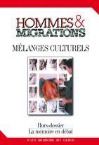 HOMMES & MIGRATIONS N 1231 MELANGES CULTURELS