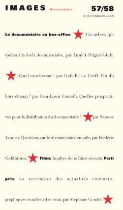 IMAGES DOCUMENTAIRES N  57/58 - LE DOCUMENTAIRE AU BOX-OFFICE- 2006