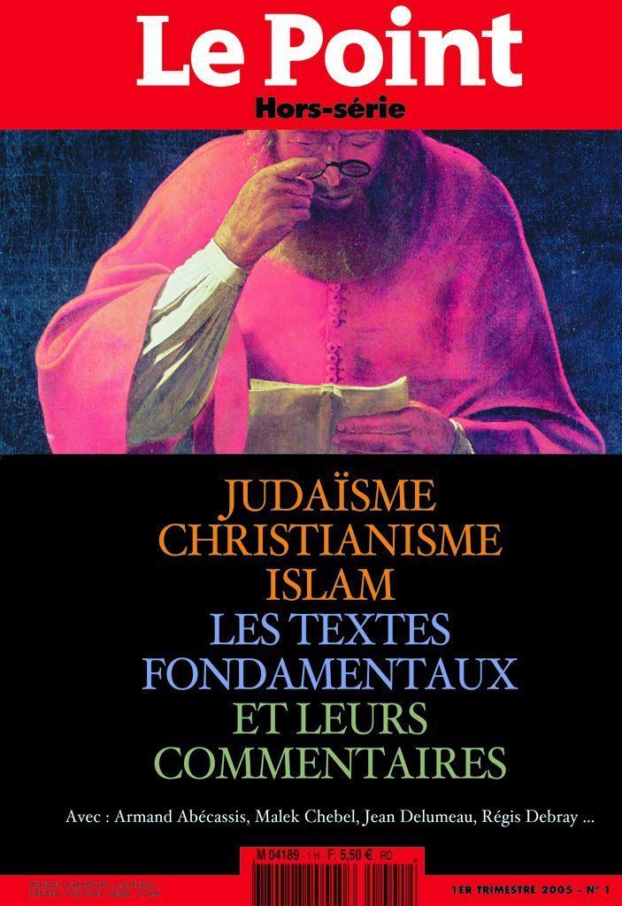 LE POINT REFERENCES N 1 JUDAISME, CHRISTIANISME, ISLAM