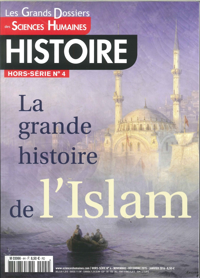SCIENCES HUMAINES HISTOIRE GD HS N 4 LA GRANDE HISTOIRE DE L'ISLAM 2015/2016