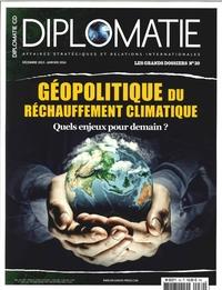 DIPLOMATIE GD N 30 GEOPOLITIQUE DU RECHAUFFEMENT CLIMATIQUE DEC 2015/JANV 2016