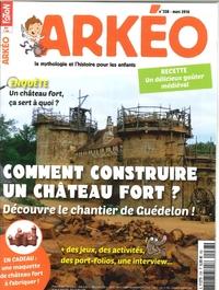 ARKEO JUNIOR- N  238 CONSTRUIRE UN CHATEAU FORT- GUEDELON- MARS 2016