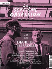 LA SEPTIEME OBSESSION N 2 DEUIL ET MELANCOLIE DECEMBRE2015/JANVIER 2016