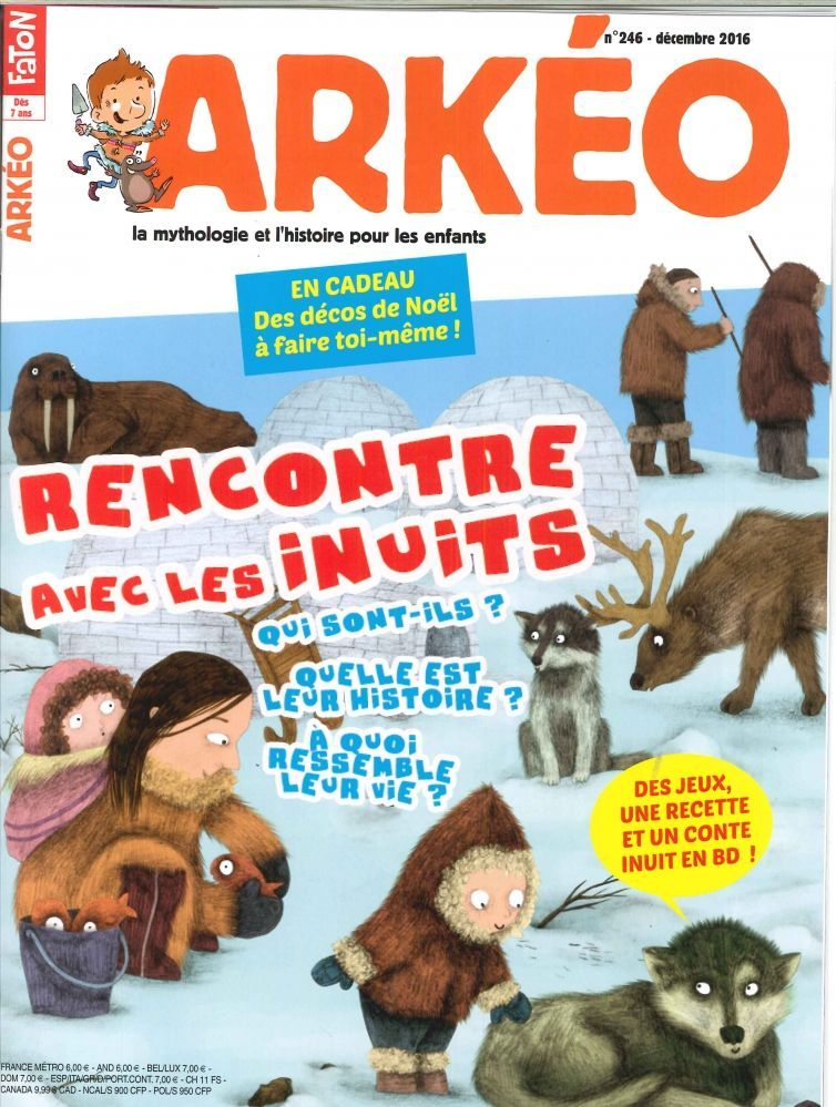 ARKEO JUNIOR N 246 RENCONTRE AVEC LES INUITS  DECEMBRE 2016