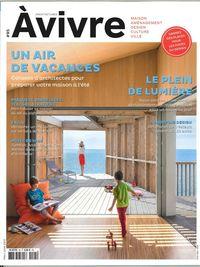 ARCHITECTURES A VIVRE N 95 UN AIR DE VACANCES MAI/JUIN 2017