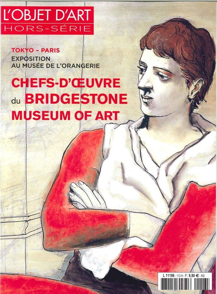 L'OBJET D'ART HS N 113 CHEFS-D'OEUVRE DU BRIDGESTONE MUSEUM OF ART AVRIL 2017