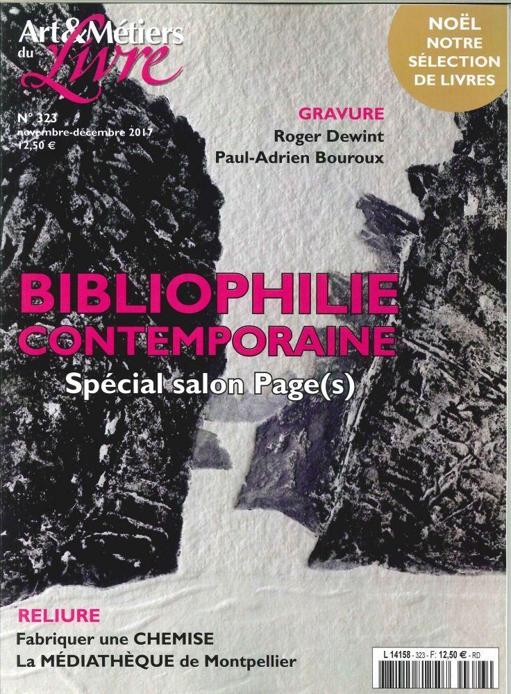 ART ET METIER DU LIVRE N 323 BIBLIOPHILIE CONTEMPORAINE  NOVEMBRE 2017