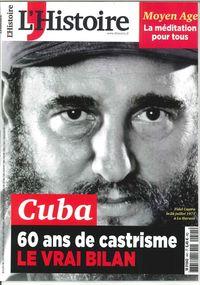 L'HISTOIRE N 441 CUBA 60 DE CASTRISME NOVEMBRE 2017