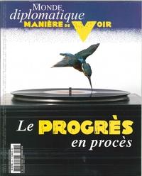 MANIERE DE VOIR N 161 PROGRES UN MAUVAIS PROCES - OCTOBRE/NOVEMBRE 2018