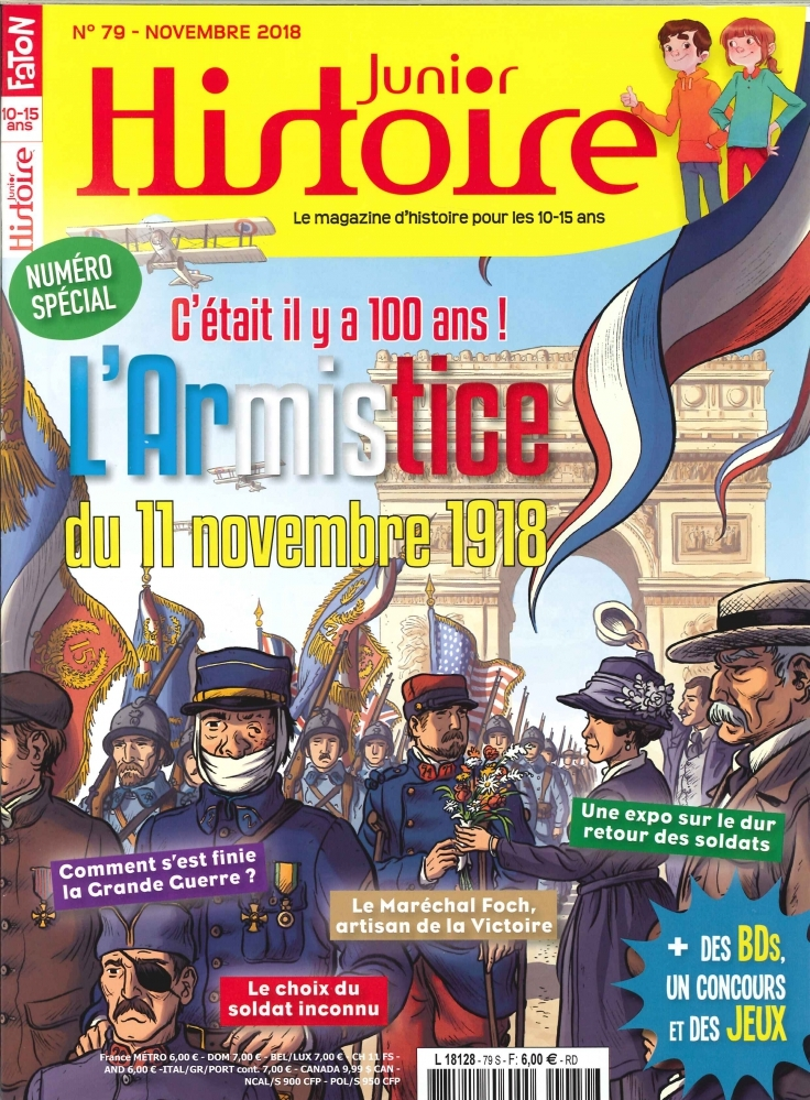 HISTOIRE JUNIOR N 79 1918-2018 LES 100 ANS DE L'ARMISTICE - NOVEMBRE 2018