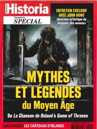 HISTORIA SPECIAL HS N 45  MYTHES & LEGENDES DU MOYEN-AGE - JANVIER/FEVRIER 2019