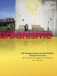 URBANISME HS N 67 DE L'AUDACE POUR NOS TERRITOIRES  - FEVRIER 2019