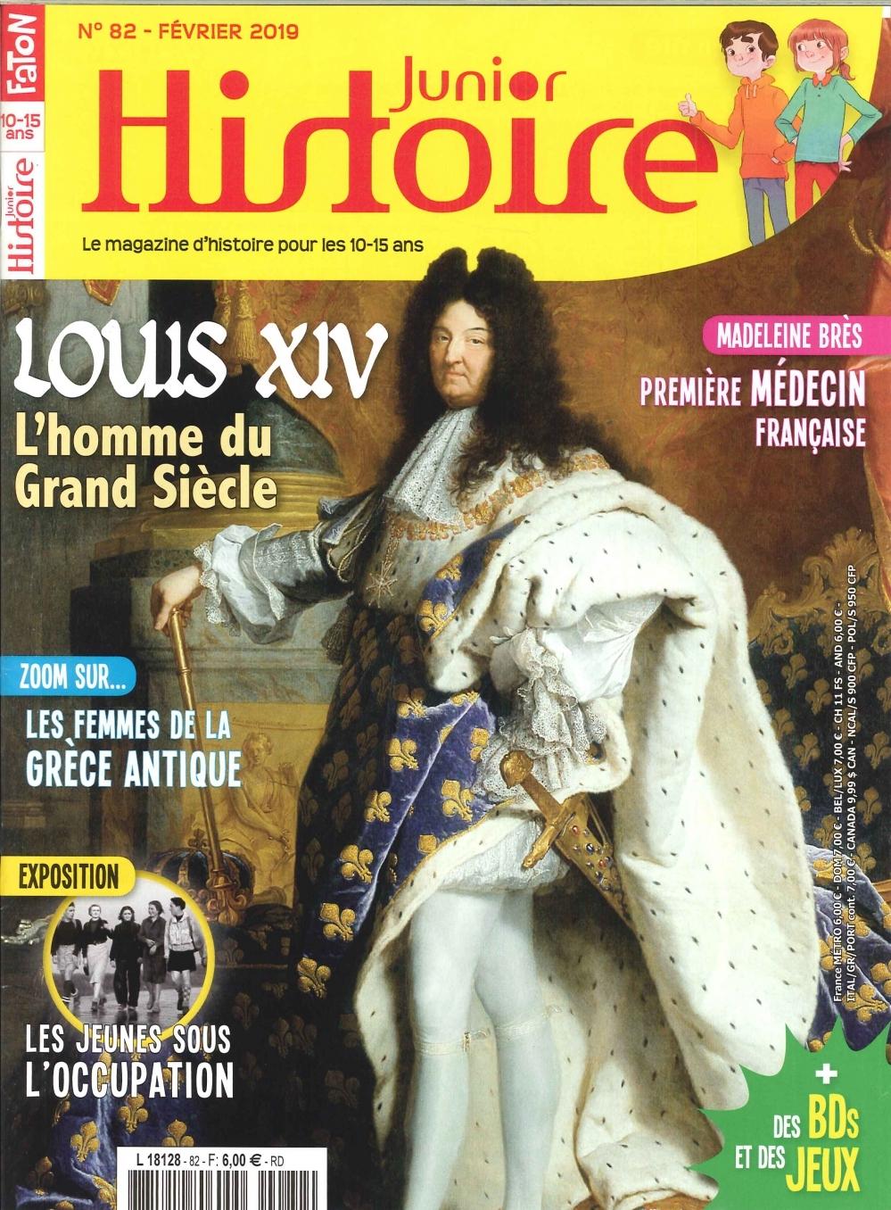 HISTOIRE JUNIOR N 82 - LOUIS XIV, LE ROI SOLEIL - FEVRIER 2019