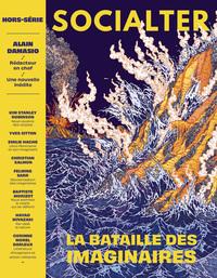SOCIALTER HS N 8 - LE REVEIL DES IMAGINAIRES - ALAIN DAMASIO