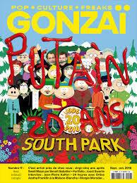 GONZAI N 17 PUTAIN 20 ANS SOUTH PARK - SEPTEMBRE/OCTOBRE 2016
