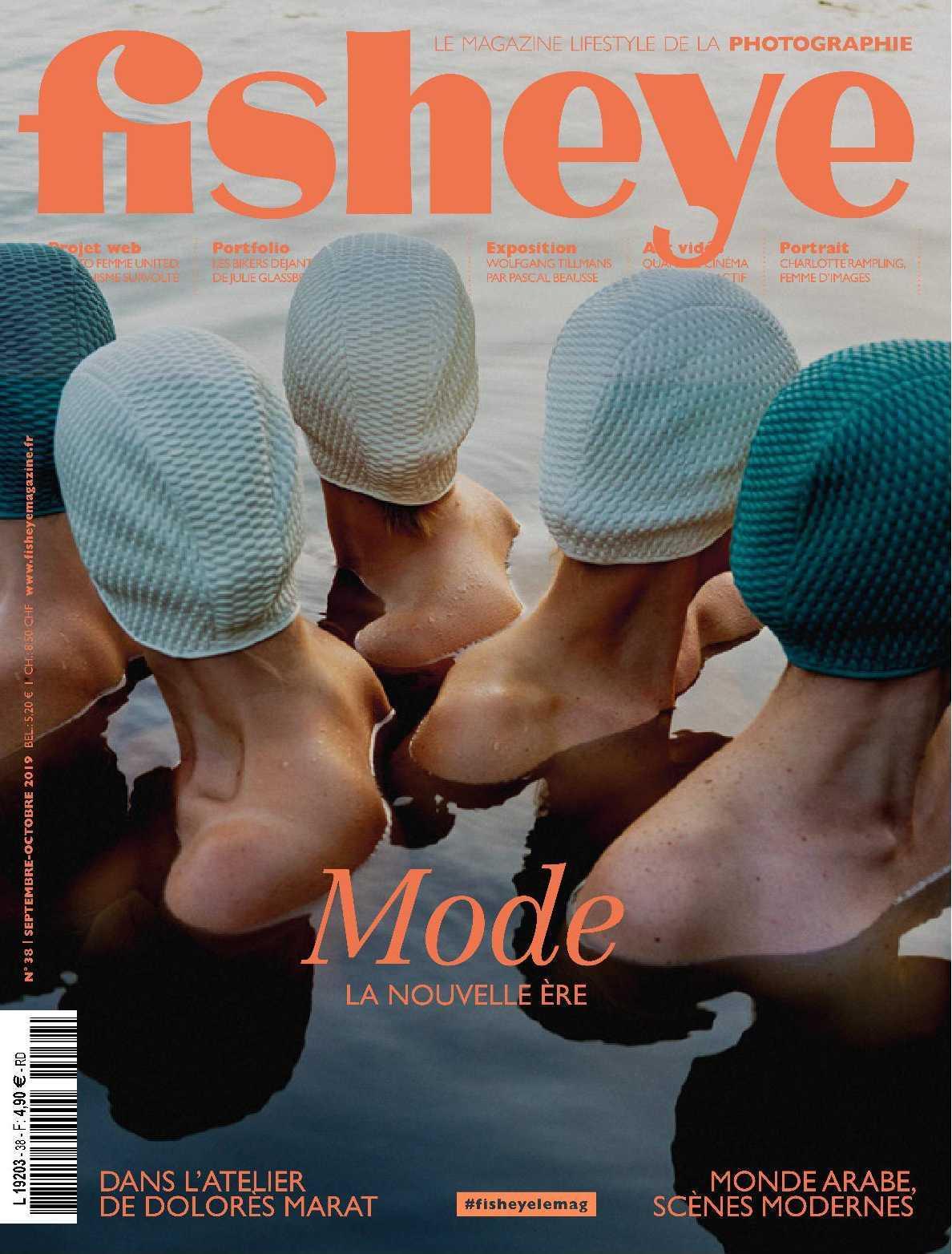 FISHEYE N 38  MODE LA NOUVELLE ERE - SEPTEMBRE/OCTOBRE 2019