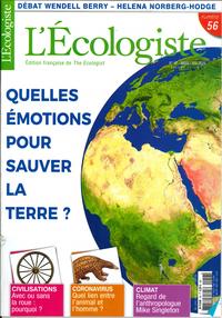 L'ECOLOGISTE N 56 QUELLES EMOTIONS POUR SAUVER LA TERRE ? - PRINTEMPS 2020
