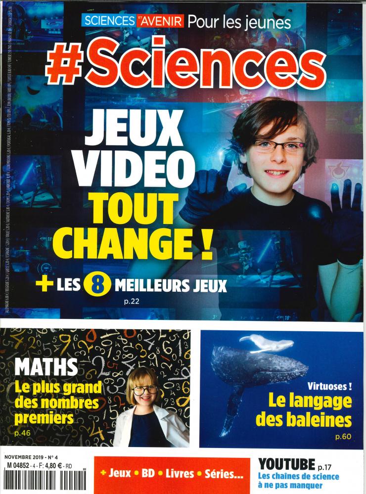 # SCIENCES N 4  JEUX VIDEO TOUT CHANGE - NOVEMBRE 2019