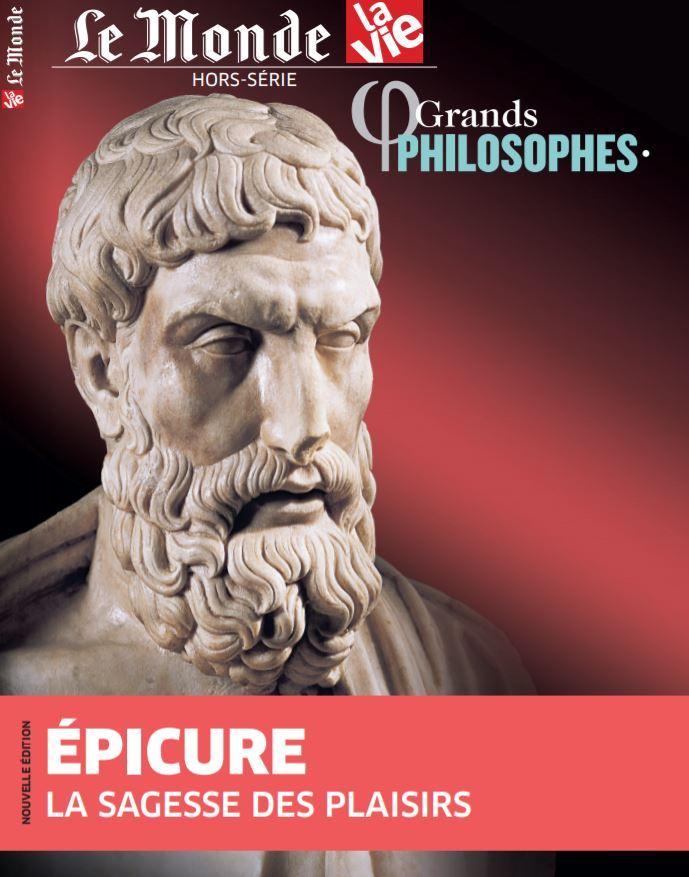 LA VIE/LE MONDE HS N 8 GRANDS PHILOSOPHES  EPICURE - JUIN 2020