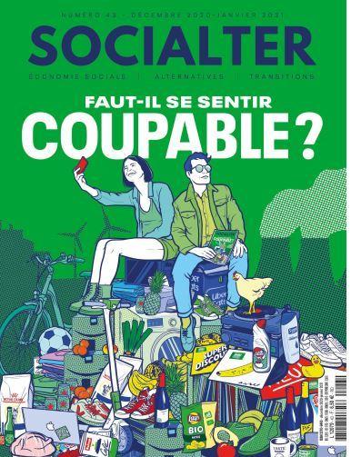 SOCIALTER N 43  - FAUT-IL SE SENTIR COUPABLE ? HIVER 2020