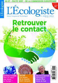 L'ECOLOGISTE N 57 - RETROUVER LE CONTACT -  DECEMBRE 2020