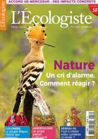 L'ECOLOGISTE N 58 - NATURE, UN CRI D'ALARME - JUILLET 2021